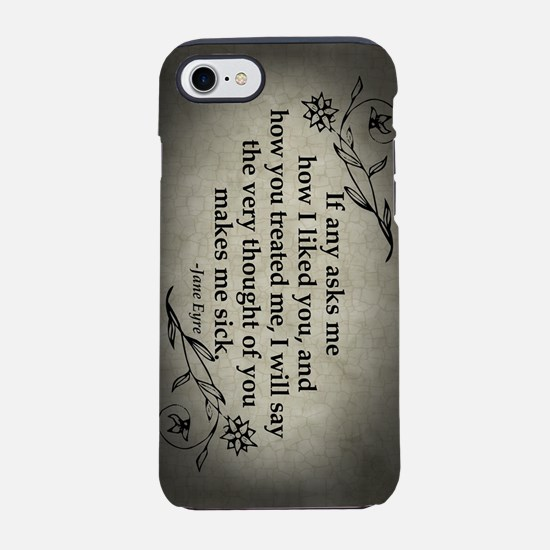 Jane Eyre If Any Asks Me iPhone 7 Tough Case