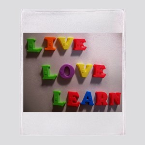 Live Love Learn Throw Blanket