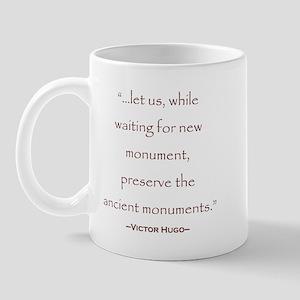 Victor Hugo Preservation Quote Mug