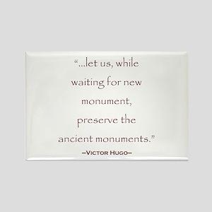 Victor Hugo Preservation Quote Rectangle Magnet