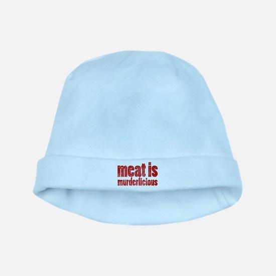 Meat is Murderlicious baby hat