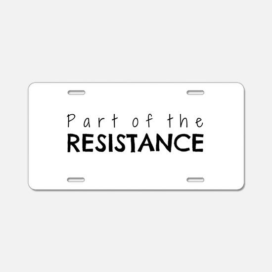 Part of the Resistance Aluminum License Plate