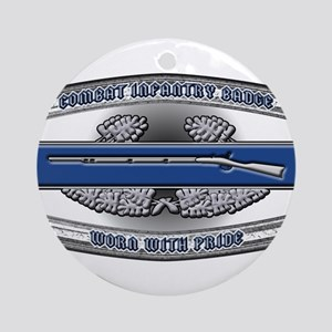 US Army CIB Worn With Pride Ornament (Round)