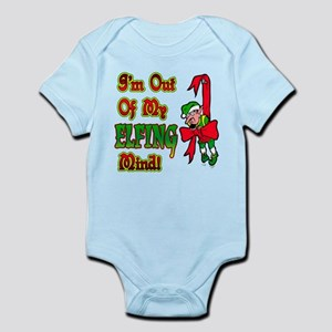 Out of my Elfing Mind Infant Bodysuit