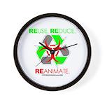 REUSE. REDUCE. REANIMATE. Wall Clock