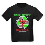 REUSE. REDUCE. REANIMATE. Kids Dark T-Shirt
