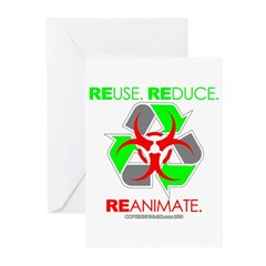 REUSE. REDUCE. REANIMATE. Greeting Cards (Pk of 10