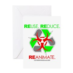 REUSE. REDUCE. REANIMATE. Greeting Card
