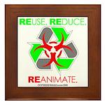 REUSE. REDUCE. REANIMATE. Framed Tile