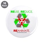 "REUSE. REDUCE. REANIMATE. 3.5"" Button (10 pac"