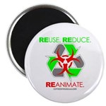 """REUSE. REDUCE. REANIMATE. 2.25"""" Magnet (10 pa"""