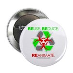 """REUSE. REDUCE. REANIMATE. 2.25"""" Button (10 pa"""