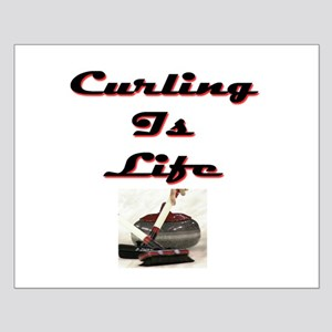 Curling is Life Small Poster