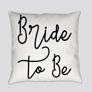 Script Bride to Be Everyday Pillow