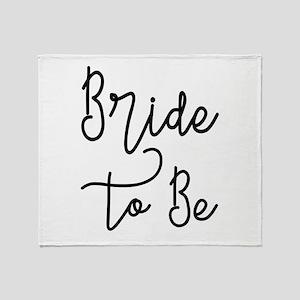 Script Bride to Be Throw Blanket