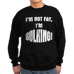 Im Bulking... Sweatshirt (dark)