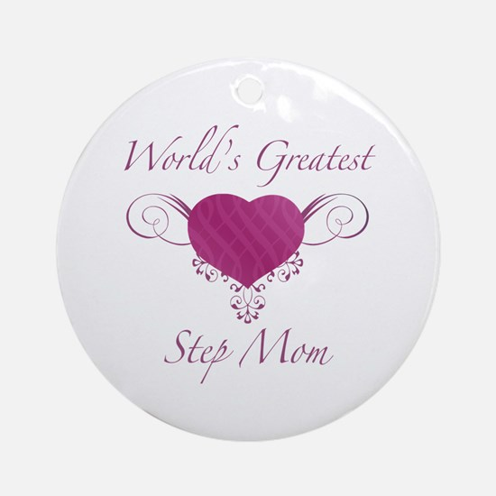 World's Greatest Step Mom (Heart) Ornament (Round)