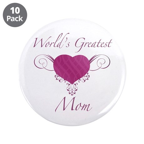 "World's Greatest Mom (Heart) 3.5"" Button (10 pack)"