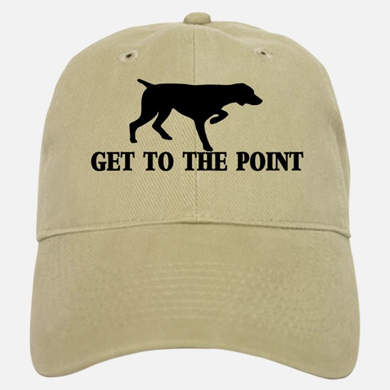 GET TO THE POINT Baseball Baseball Cap