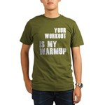 your workout is my warmup Organic Men's T-Shirt (d