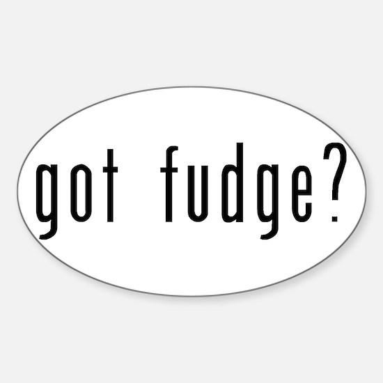 got fudge? Sticker (Oval)