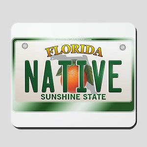 """NATIVE"" Florida License Plate Mousepad"