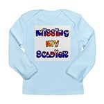 Missing My Soldier Long Sleeve Infant T-Shirt