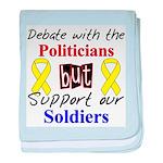 Debate Politicians Support So baby blanket