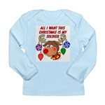 Christmas I want my Soldier Long Sleeve Infant T-S