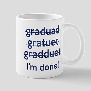 I'm Done! Large Mugs