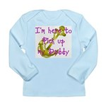 Navy Here to pick up Daddy (p Long Sleeve Infant T