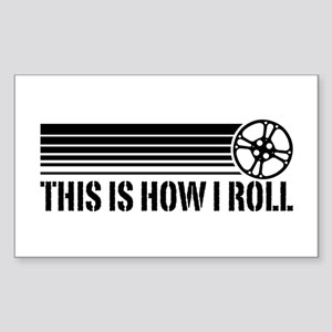 This Is How I Roll Film Reel Sticker (Rectangle)