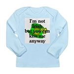 Not Irish Kiss Me Hat Long Sleeve Infant T-Shirt