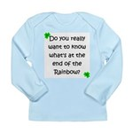 End of the Rainbow Long Sleeve Infant T-Shirt