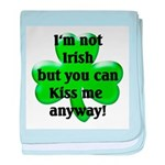 Not Irish, Kiss Me baby blanket