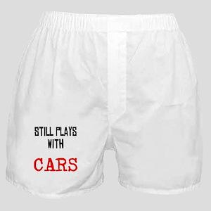 I still play with cars Boxer Shorts
