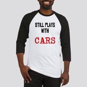 I still play with cars Baseball Jersey