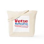 Verse Rehearse Tote Bag