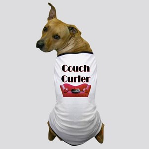 Couch Curler Dog T-Shirt