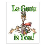 Le Guru is You! Small Poster