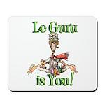 Le Guru is You! Mousepad