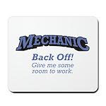 Mechanic / Back Off Mousepad