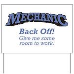 Mechanic / Back Off Yard Sign
