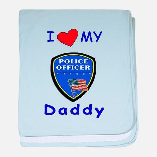 I Love Police Officer Daddy baby blanket
