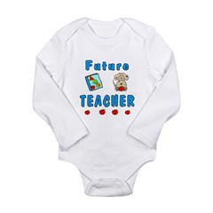 Future Teacher Long Sleeve Infant Bodysuit