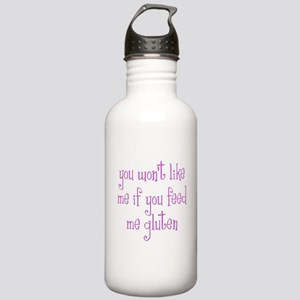 You Won't Like Me If You Feed Me Gluten Stainless