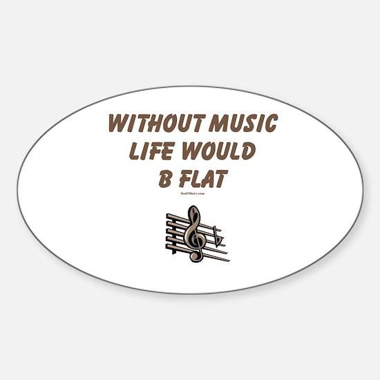 W/O Music Life's Flat Sticker (Oval)