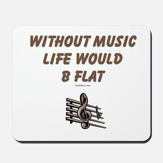 W/O Music Life's Flat Mousepad