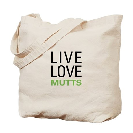 Live Love Mutts Tote Bag