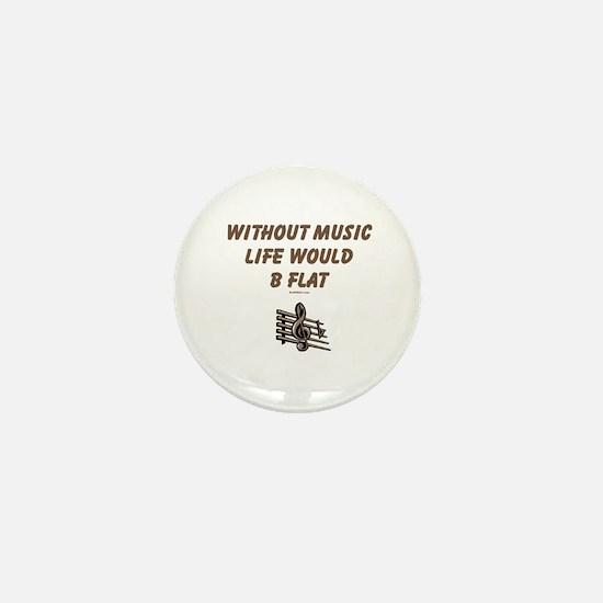 W/O Music Life's Flat Mini Button